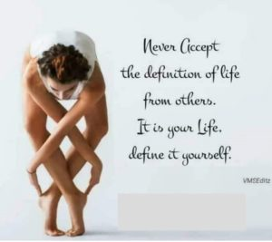 Define your own life